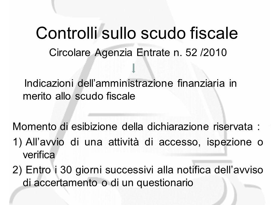 Controlli sullo scudo fiscale Circolare Agenzia Entrate n.