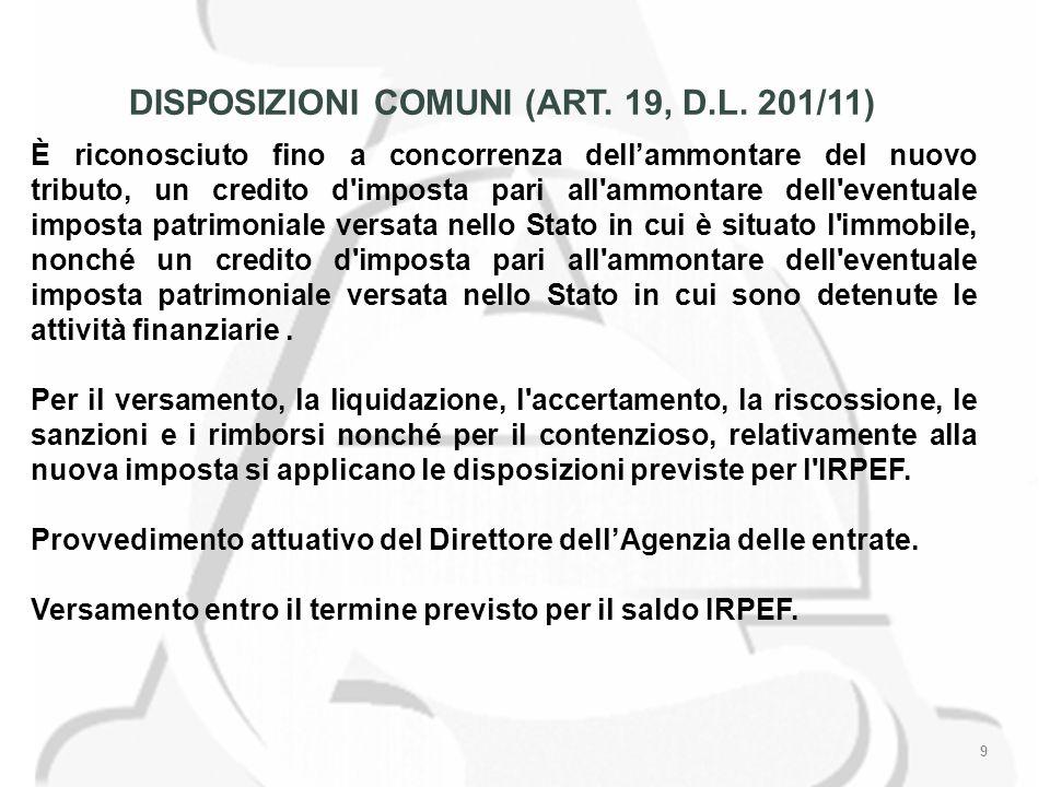 9 DISPOSIZIONI COMUNI (ART. 19, D.L.