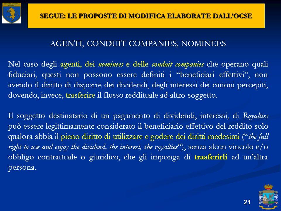SEGUE: LE PROPOSTE DI MODIFICA ELABORATE DALLOCSE 21 AGENTI, CONDUIT COMPANIES, NOMINEES Nel caso degli agenti, dei nominees e delle conduit companies