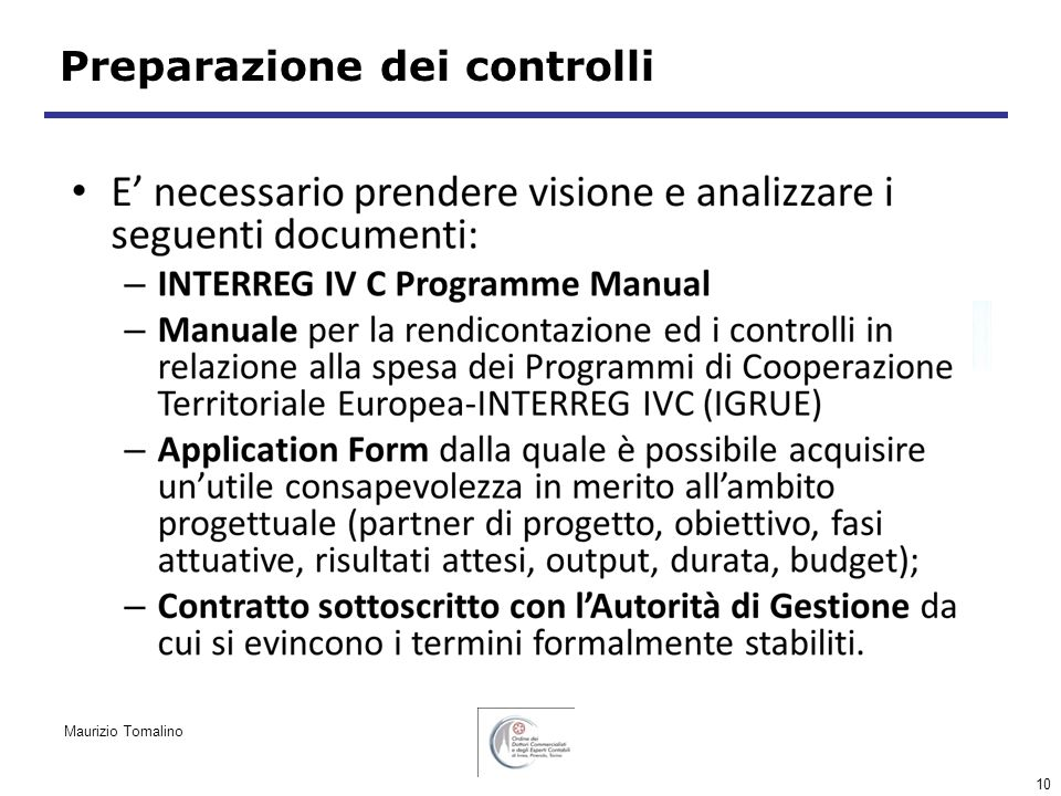 10 Preparazione dei controlli Maurizio Tomalino
