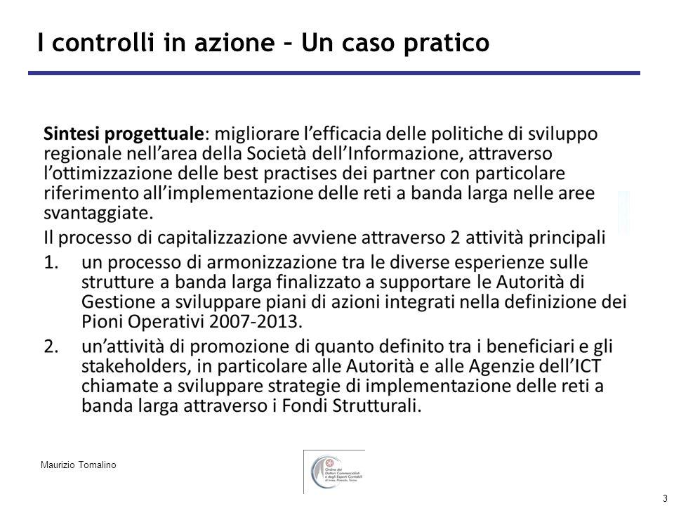 3 I controlli in azione – Un caso pratico Maurizio Tomalino