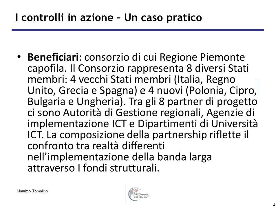 4 I controlli in azione – Un caso pratico Maurizio Tomalino