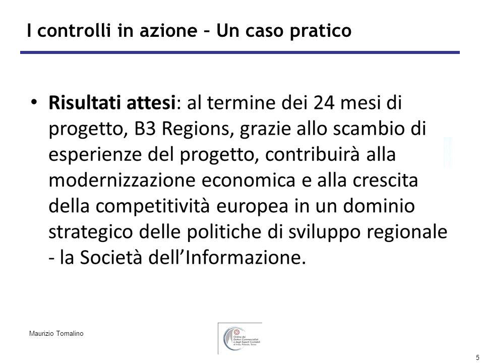 5 I controlli in azione – Un caso pratico Maurizio Tomalino