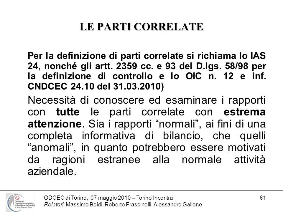ODCEC di Torino, 07 maggio 2010 – Torino Incontra Relatori: Massimo Boidi, Roberto Frascinelli, Alessandro Gallone 61 LE PARTI CORRELATE Per la defini