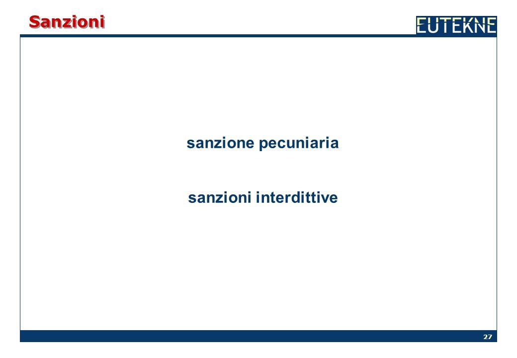27 Sanzioni sanzione pecuniaria sanzioni interdittive