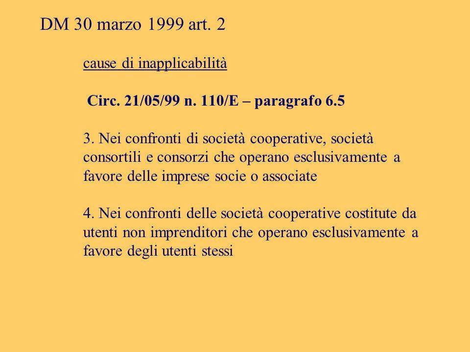 DM 30 marzo 1999 art. 2 cause di inapplicabilità Circ.