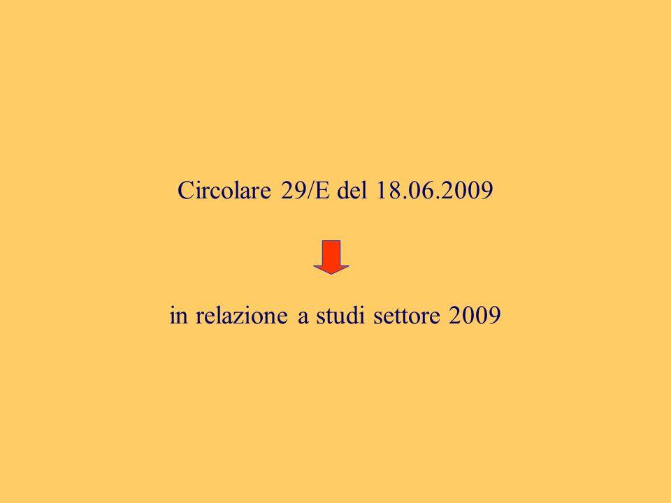Circolare 29/E del 18.06.2009 in relazione a studi settore 2009