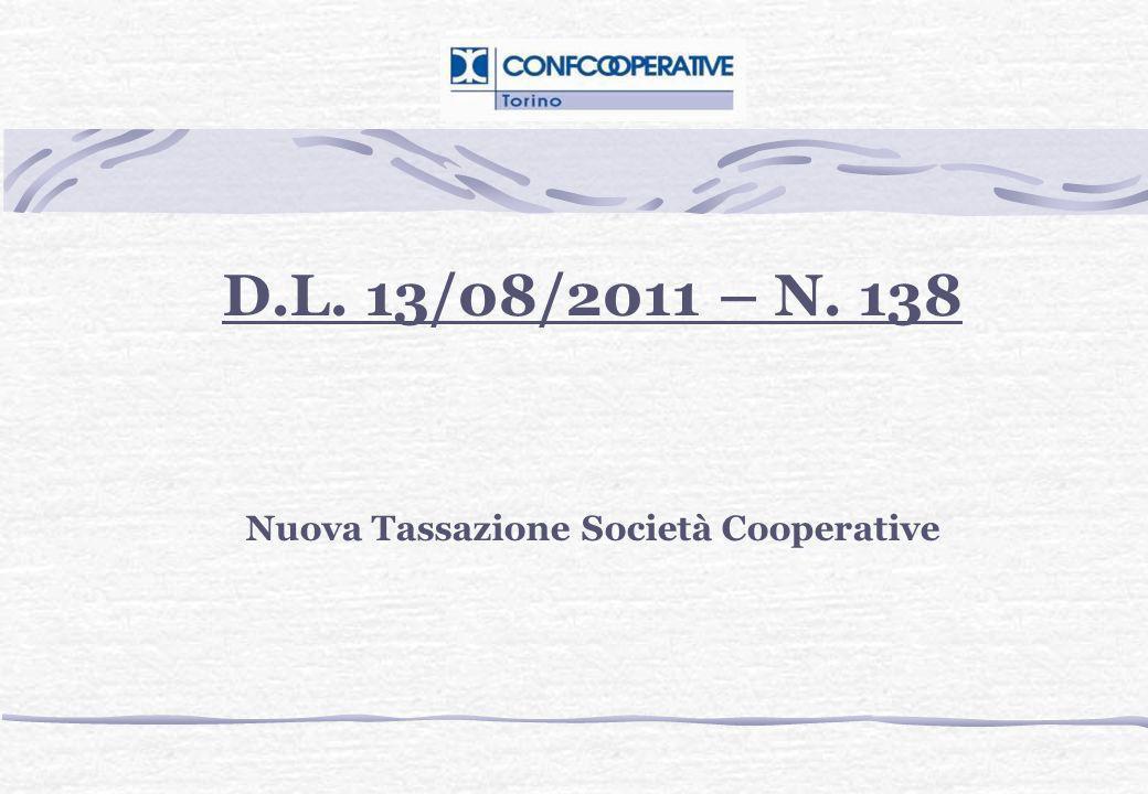 D.L. 13/08/2011 – N. 138 Nuova Tassazione Società Cooperative