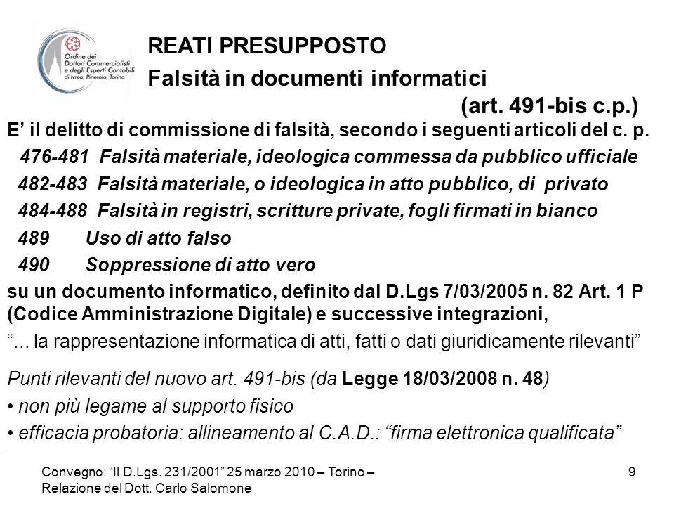 Convegno: Il D.Lgs.231/2001 25 marzo 2010 – Torino – Relazione del Dott.