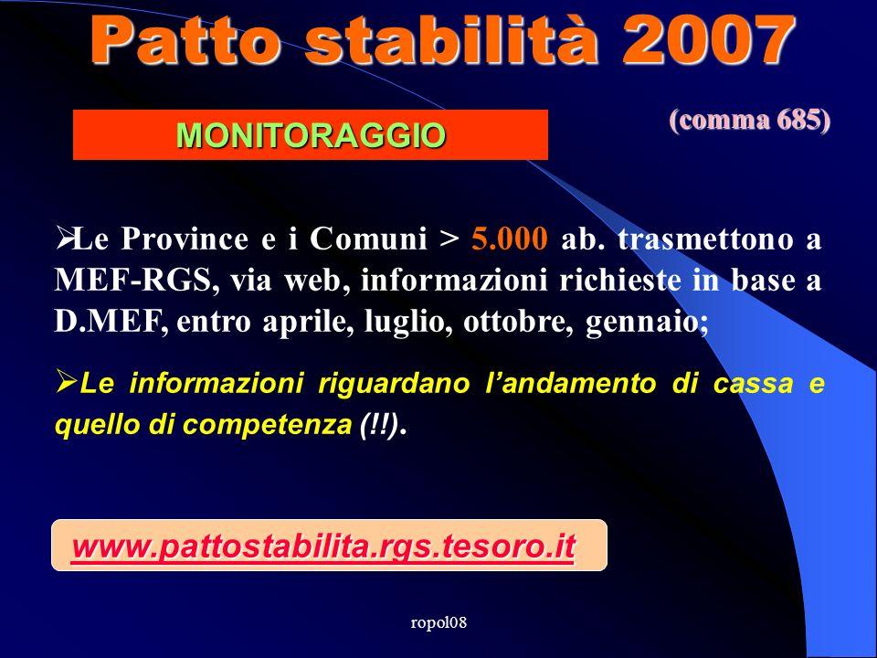 ropol08 Patto stabilità 2007 Le Province e i Comuni > 5.000 ab.