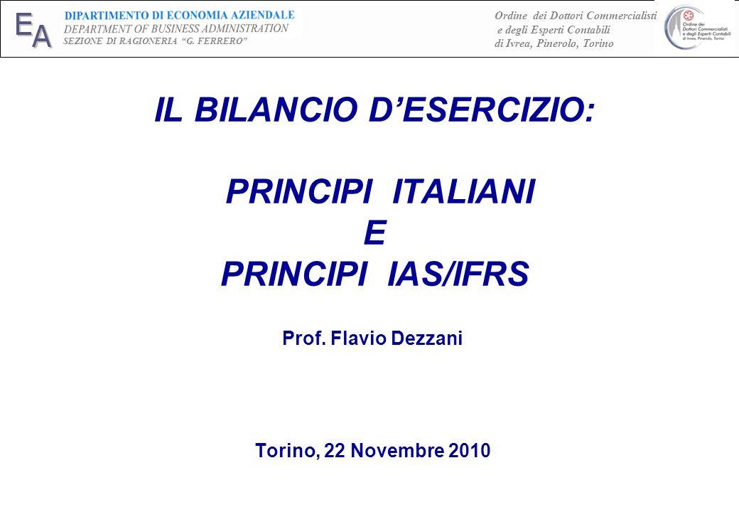 Prof. Flavio Dezzani, 2010 E A SEZIONE DI RAGIONERIA G. FERRERO Ordine dei Dottori Commercialisti e degli Esperti Contabili di Ivrea, Pinerolo, Torino