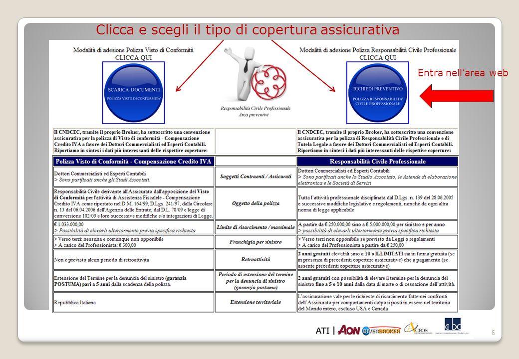 6 Clicca e scegli il tipo di copertura assicurativa Entra nellarea web