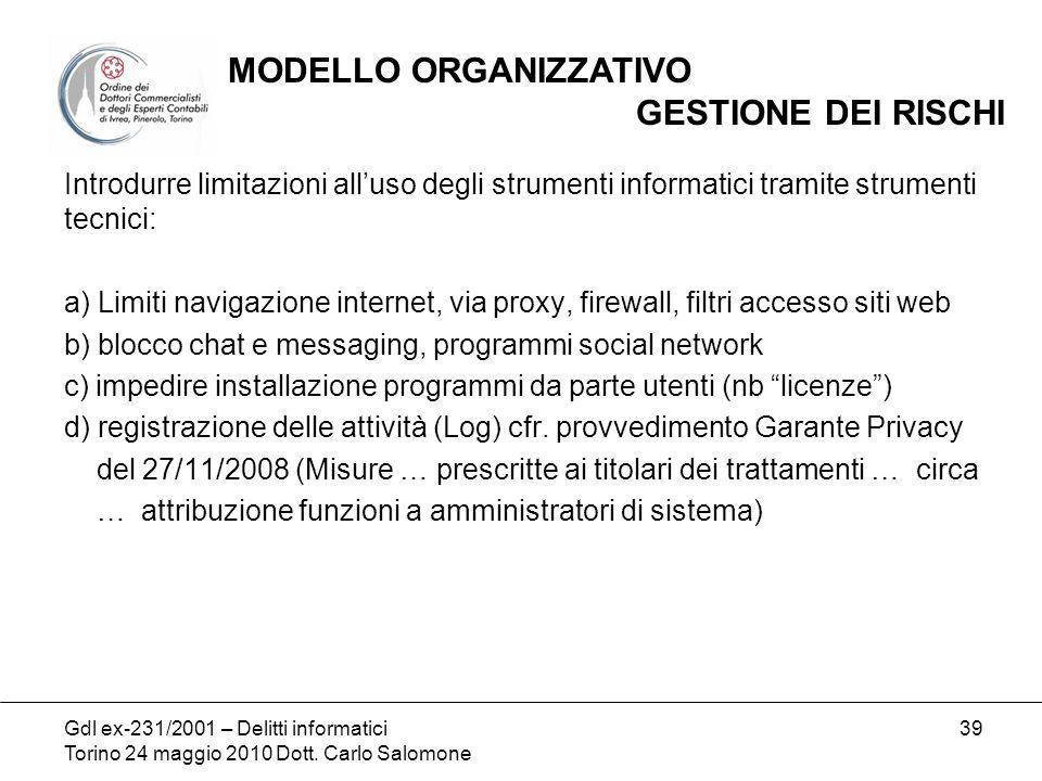 Gdl ex-231/2001 – Delitti informatici Torino 24 maggio 2010 Dott.