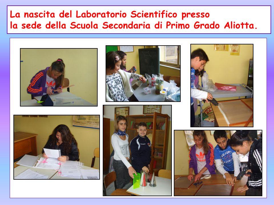 La nascita del Laboratorio Scientifico presso la sede della Scuola Secondaria di Primo Grado Aliotta.