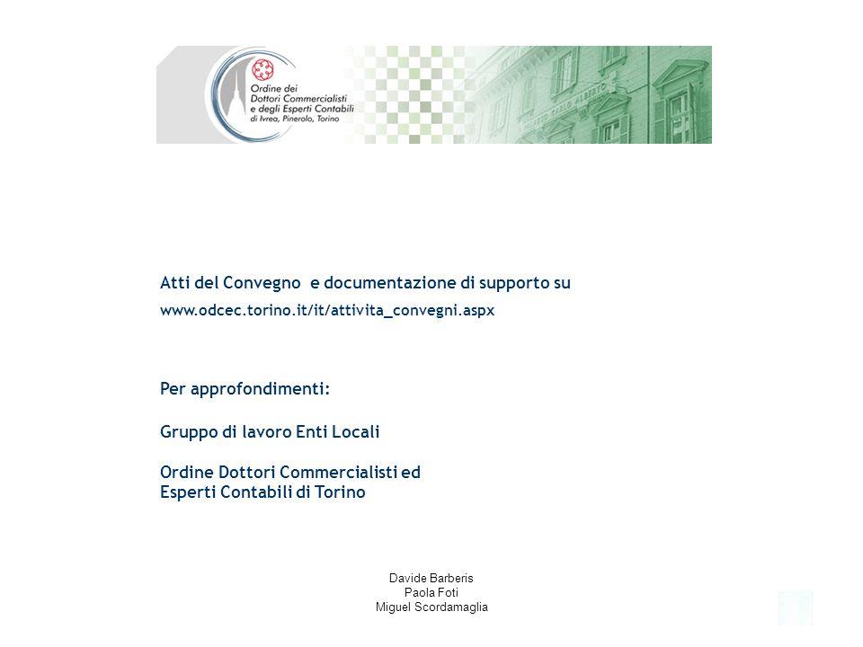 5 Gruppo di lavoro Enti Locali Ordine Dottori Commercialisti ed Esperti Contabili di Torino Atti del Convegno e documentazione di supporto su www.odce