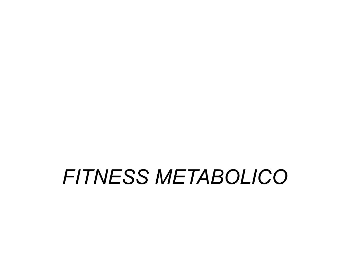 FITNESS METABOLICO