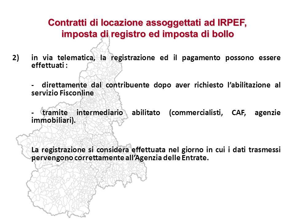 Contratti di locazione assoggettati ad IRPEF, imposta di registro ed imposta di bollo 2)in via telematica, la registrazione ed il pagamento possono es