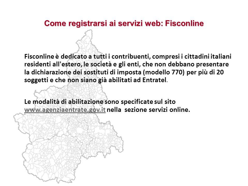 Come registrarsi ai servizi web: Fisconline Fisconline è dedicato a tutti i contribuenti, compresi i cittadini italiani residenti all'estero, le socie