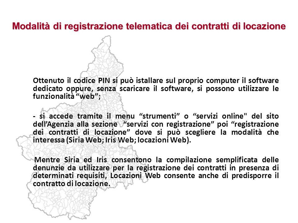 Modalità di registrazione telematica dei contratti di locazione Ottenuto il codice PIN si può istallare sul proprio computer il software dedicato oppu