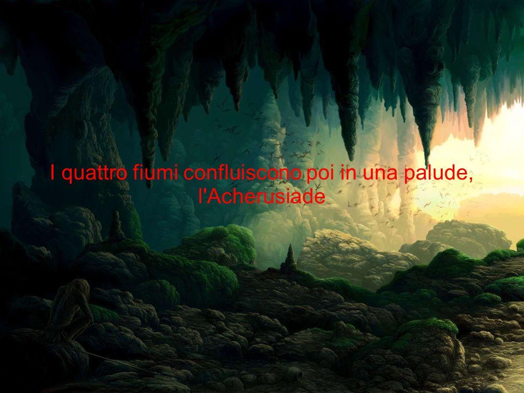 I quattro fiumi confluiscono poi in una palude, l'Acherusiade
