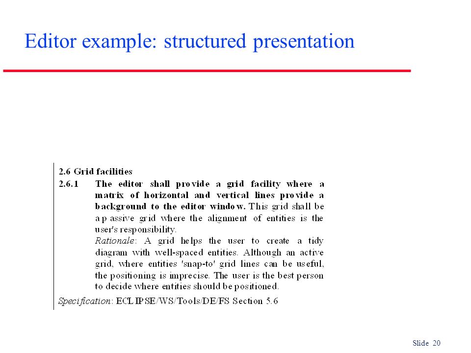 Slide 20 Editor example: structured presentation