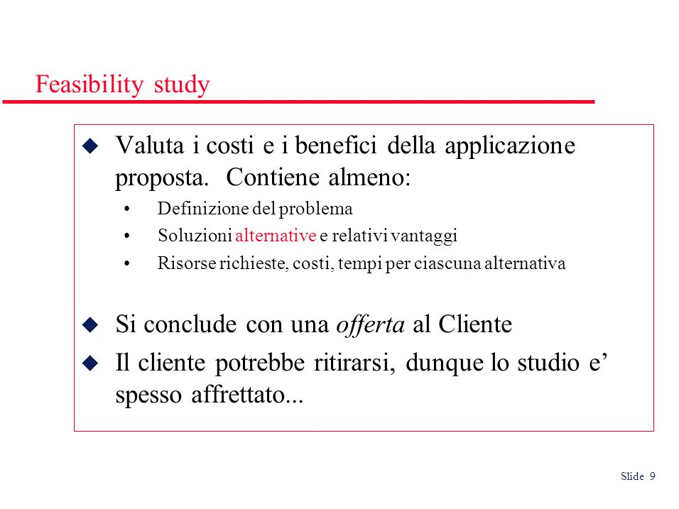Slide 30 ESA - Waterfall approach * Waterfall approach e la più ovvia interpretazione di ESA Soft.