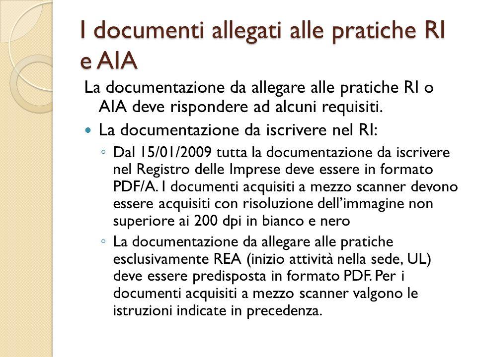 I documenti allegati alle pratiche RI e AIA La documentazione da allegare alle pratiche RI o AIA deve rispondere ad alcuni requisiti. La documentazion