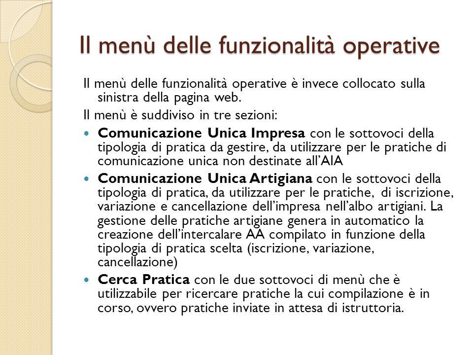 Il menù delle funzionalità operative Il menù delle funzionalità operative è invece collocato sulla sinistra della pagina web. Il menù è suddiviso in t