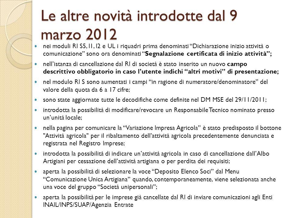 Le altre novità introdotte dal 9 marzo 2012 nei moduli RI S5, I1, I2 e UL i riquadri prima denominati Dichiarazione inizio attività o comunicazione so