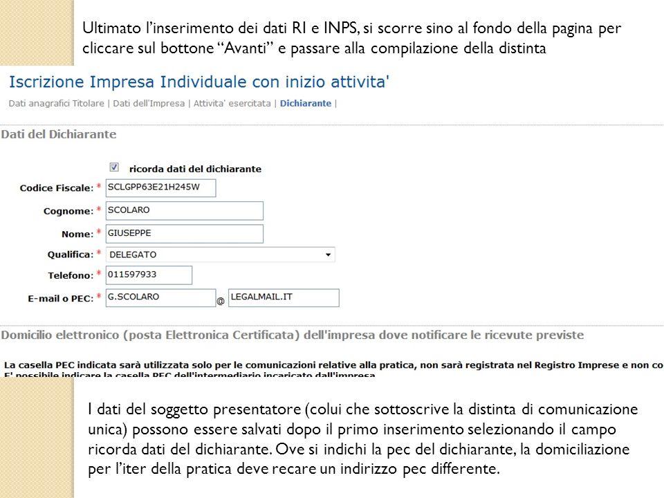 Ultimato linserimento dei dati RI e INPS, si scorre sino al fondo della pagina per cliccare sul bottone Avanti e passare alla compilazione della disti