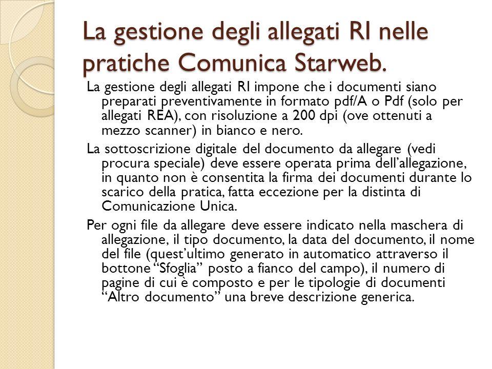 La gestione degli allegati RI nelle pratiche Comunica Starweb. La gestione degli allegati RI impone che i documenti siano preparati preventivamente in