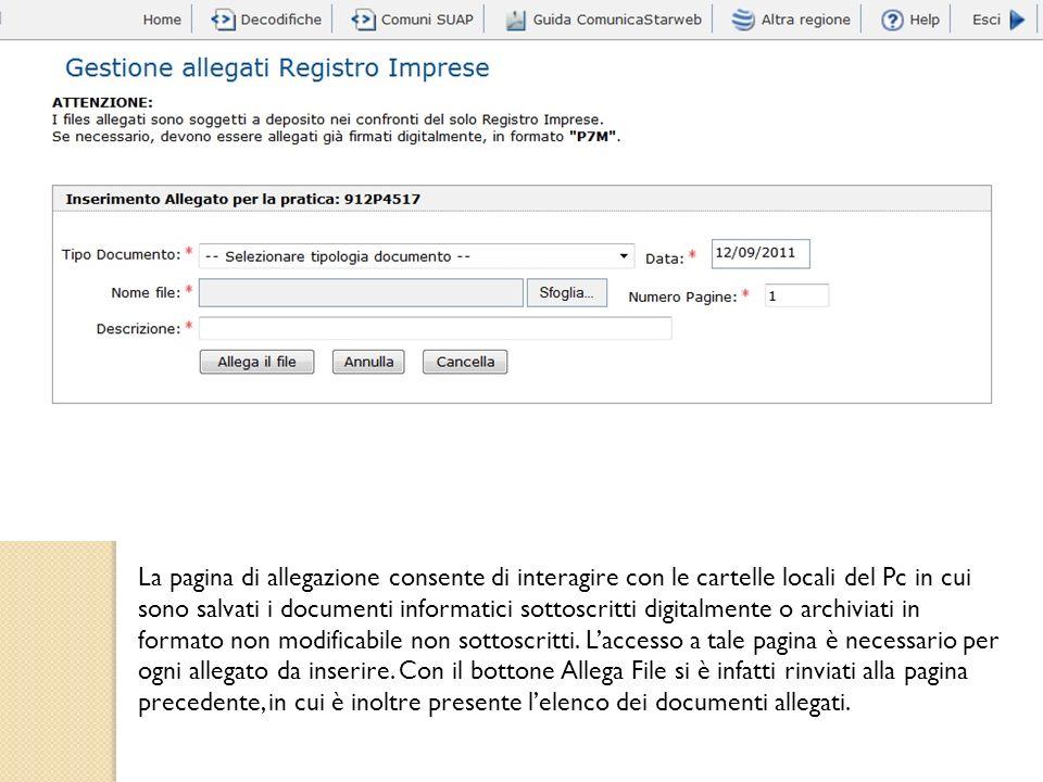 La pagina di allegazione consente di interagire con le cartelle locali del Pc in cui sono salvati i documenti informatici sottoscritti digitalmente o