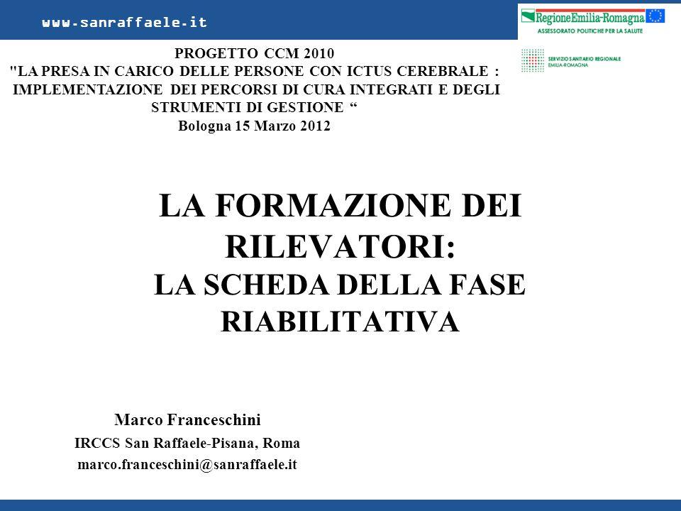 Marco Franceschini IRCCS San Raffaele-Pisana, Roma marco.franceschini@sanraffaele.it www.sanraffaele.it PROGETTO CCM 2010
