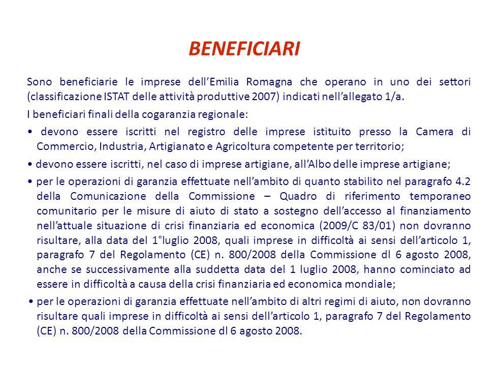 BENEFICIARI Sono beneficiarie le imprese dellEmilia Romagna che operano in uno dei settori (classificazione ISTAT delle attività produttive 2007) indi