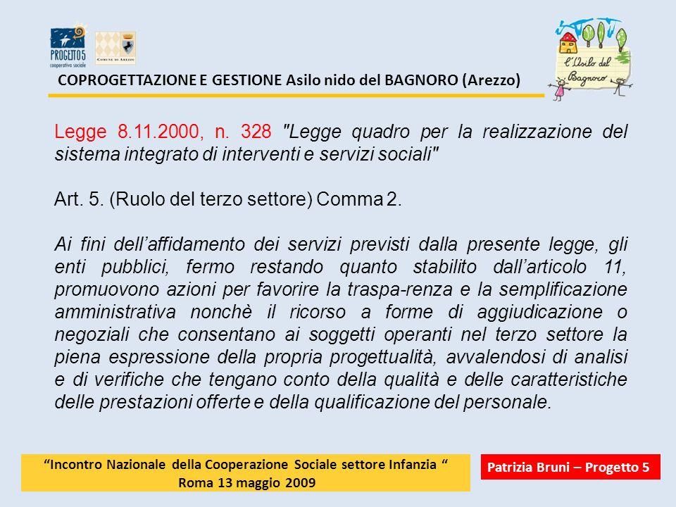 COPROGETTAZIONE E GESTIONE Asilo nido del BAGNORO (Arezzo) Legge 8.11.2000, n. 328