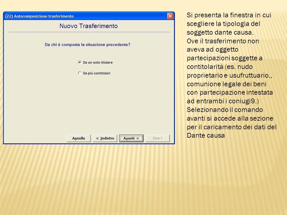 Selezionate il comando nuovo per inserire i dati del soggetto dante causa cui è riferito il trasferimento