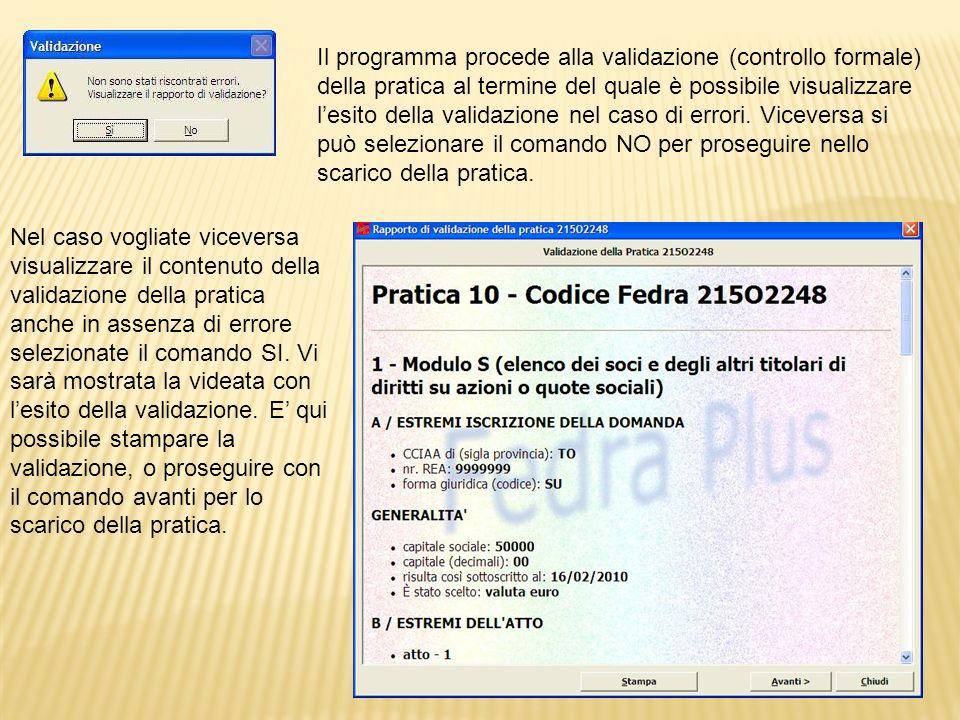 Ove la validazione non ha rilevato errori nella compilazione dei campi delle singole sezioni è presentata la distinta Fedra.