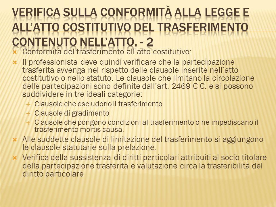 Verifica della sussistenza di prestazioni accessorie e sulle clausole che ne vietino il trasferimento: consenso dellorgano amministrativo al trasferimento (art.