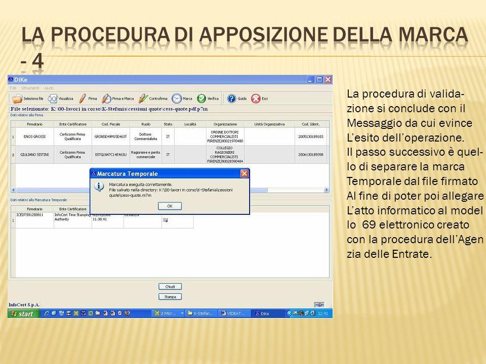 Tramite il programma Dike dal menu File – voce Selezione, selezioniamo il file.m7m generato in precedenza.