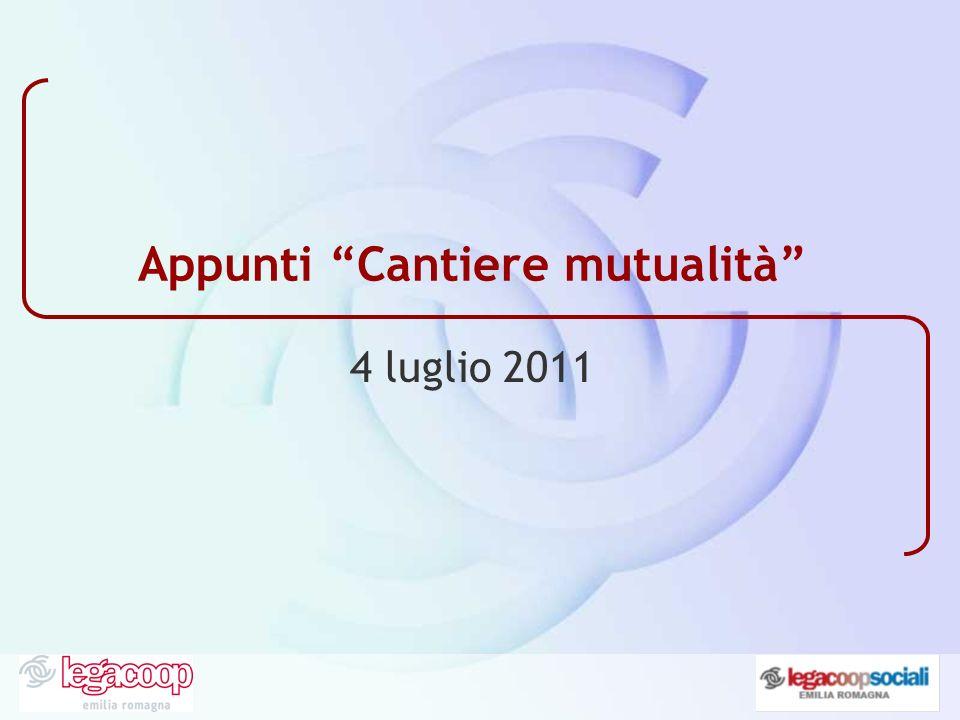Appunti Cantiere mutualità 4 luglio 2011