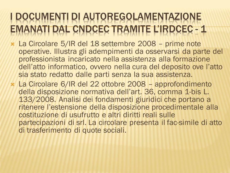 La Circolare 5/IR del 18 settembre 2008 – prime note operative. Illustra gli adempimenti da osservarsi da parte del professionista incaricato nella as