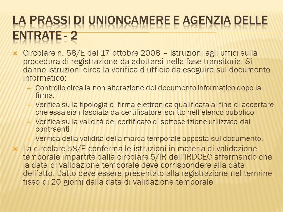 Circolare n. 58/E del 17 ottobre 2008 – Istruzioni agli uffici sulla procedura di registrazione da adottarsi nella fase transitoria. Si danno istruzio