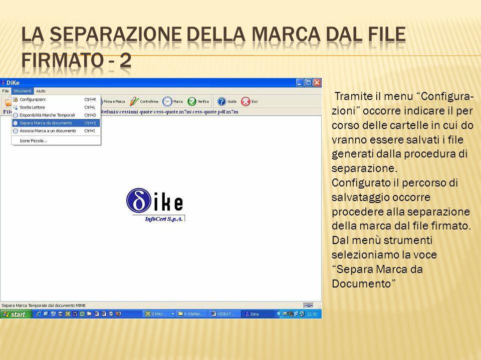 Tramite il menu Configura- zioni occorre indicare il per corso delle cartelle in cui do vranno essere salvati i file generati dalla procedura di separ