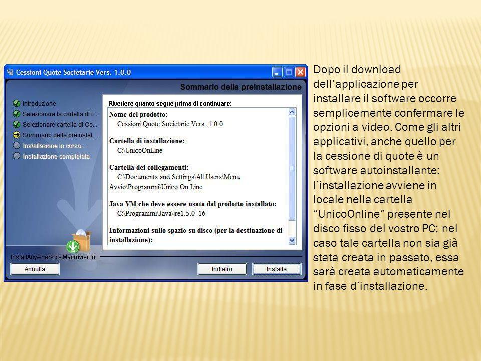 Dopo il download dellapplicazione per installare il software occorre semplicemente confermare le opzioni a video. Come gli altri applicativi, anche qu