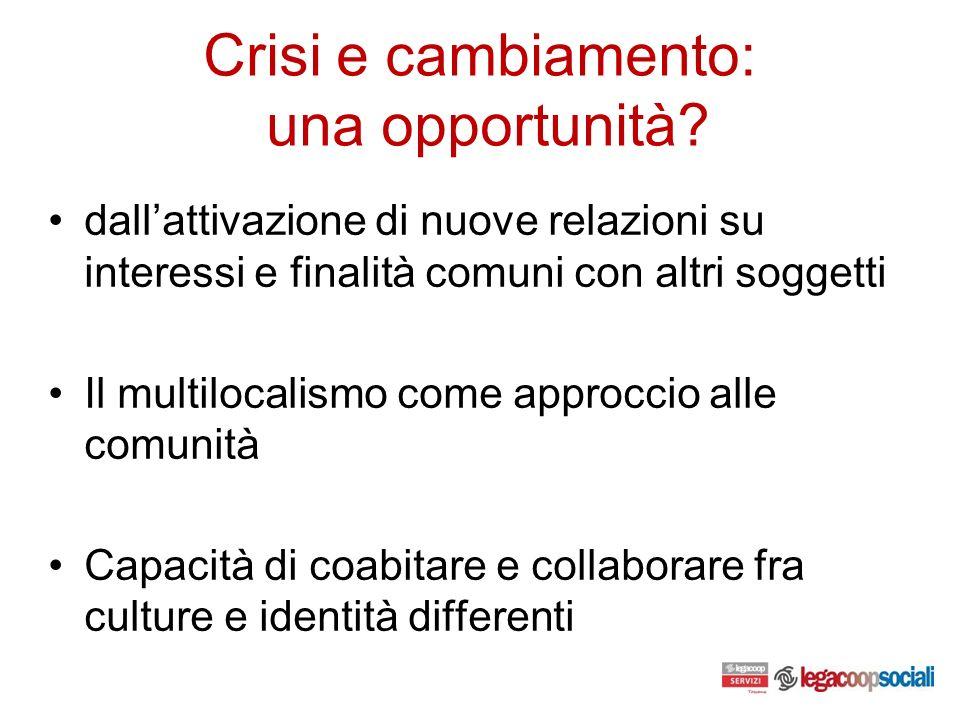 Crisi e cambiamento: una opportunità.