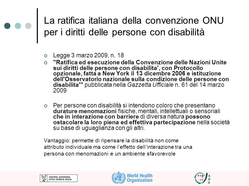 La ratifica italiana della convenzione ONU per i diritti delle persone con disabilità Legge 3 marzo 2009, n. 18