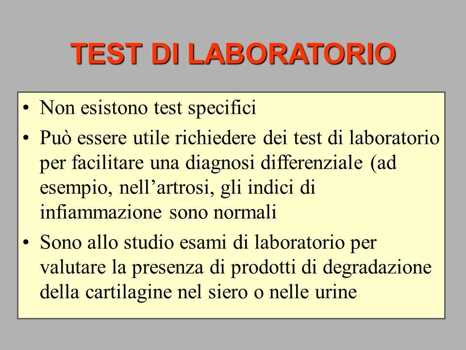 TEST DI LABORATORIO Non esistono test specifici Può essere utile richiedere dei test di laboratorio per facilitare una diagnosi differenziale (ad esem