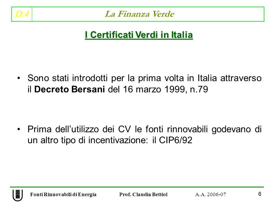D.4 La Finanza Verde 67 Fonti Rinnovabili di Energia Prof.