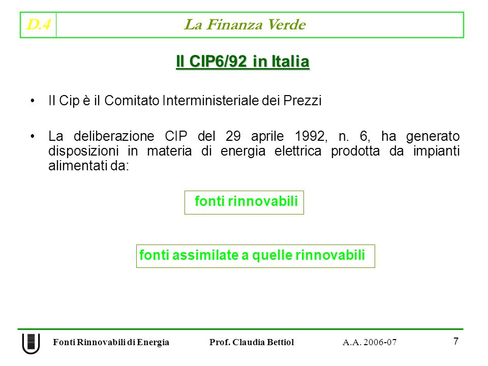 D.4 La Finanza Verde 58 Fonti Rinnovabili di Energia Prof.