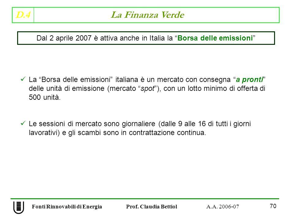 D.4 La Finanza Verde 70 Fonti Rinnovabili di Energia Prof.